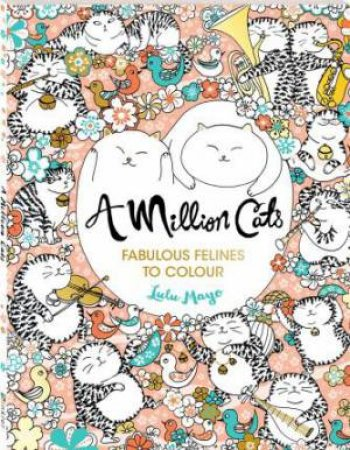 A Million Paws Colouring: Cats by Various