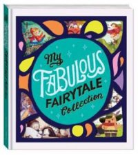 My Fabulous Fairytale Collection by Various