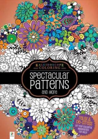 Kaleidoscope Colouring: Spectacular Patterns