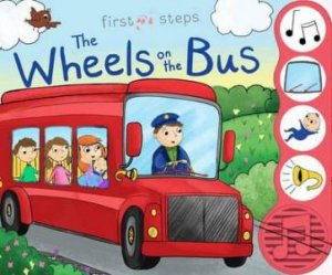 First Steps: Wheels On The Bus Sound Book