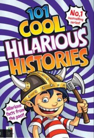 101 Cool Hilarious Histories by Glen Singleton