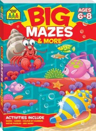 School Zone: Big Mazes Activity Book