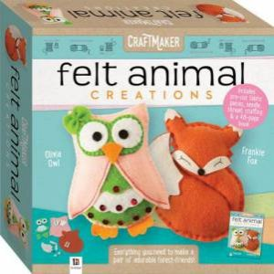 CraftMaker Felt Animals Creations by Various