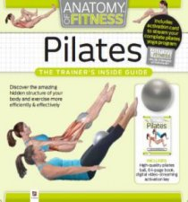 Anatomy of Fitness: Pilates by Various