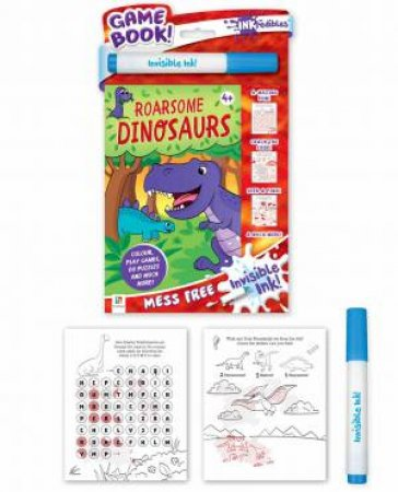 Inkredibles Invisible Ink: Roarsome Dinosaurs by Various