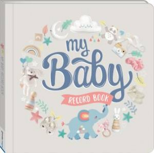 My Baby Record Book by Various