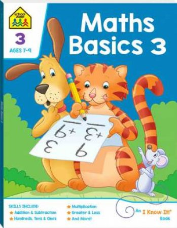 School Zone: I Know It Deluxe Workbook: Maths Basics 3 2020
