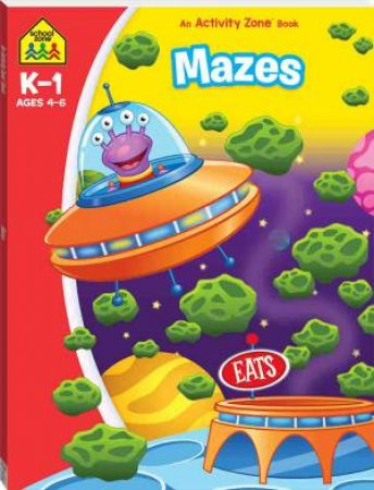 School Zone: I Know It Deluxe Workbook: Mazes Activity Book 2020