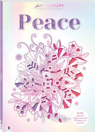 Art Therapy Mindful Colouring: Peace by Various