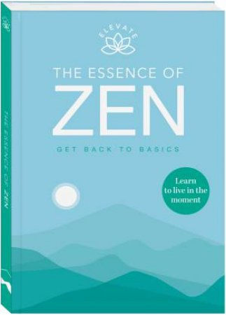 Elevate: The Essence Of Zen by Various