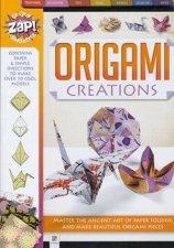 Zap!: Origami Creations by Various