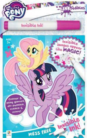 INKredibles Invisible Ink: My Little Pony by Various