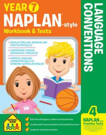 School Zone: Naplan-Style Workbook: Year 7 Language Conventions