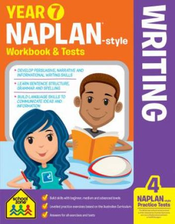 School Zone: Naplan-Style Workbook: Year 7 Writing