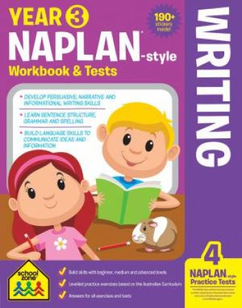 School Zone: Naplan-Style Workbook: Year 3 Writing