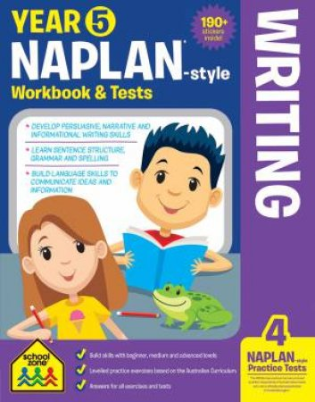 School Zone: Naplan-Style Workbook: Year 5 Writing