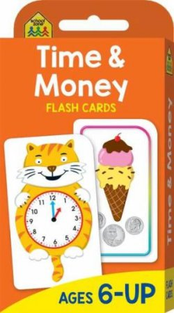 School Zone: Flash Cards: Time & Money