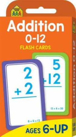 School Zone: Flash Cards: Addition 0-12