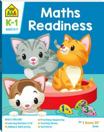 School Zone: I Know It Deluxe Workbook: Maths Readiness