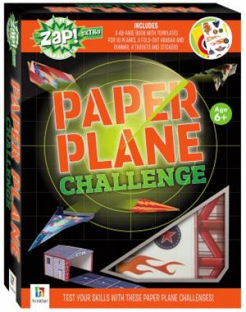 Zap! Extra Complete Paper Plane Challenge (2019 Ed) by Various