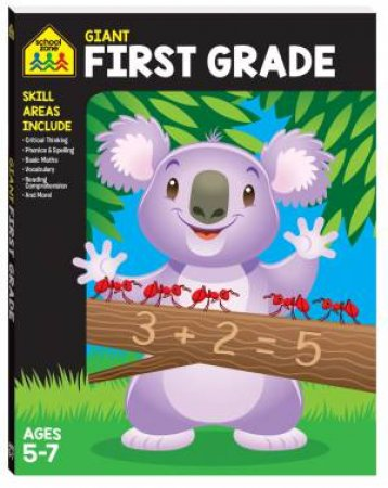 School Zone Giant Workbooks: First Grade by Various