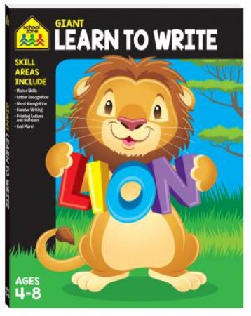 School Zone Giant Workbook: Learning To Write