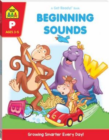School Zone: Get Ready Deluxe Workbook: Beginning Sounds