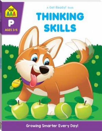 School Zone: Get Ready Deluxe Workbook: Thinking Skills