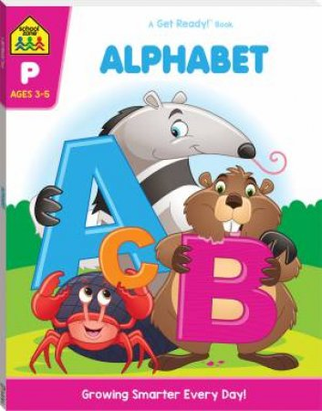 School Zone: Get Ready Deluxe Workbook: Alphabet