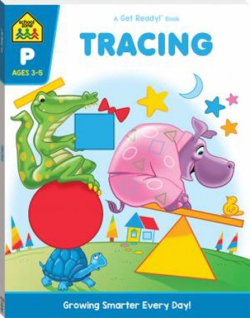 School Zone: Get Ready Deluxe Workbook: Tracing by Various