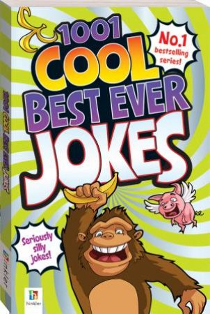 1001 Cool Best Ever Jokes by Various
