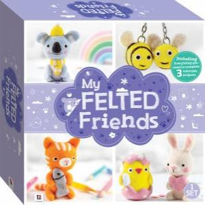 My Felted Friends: Needle Felting Kit by Various