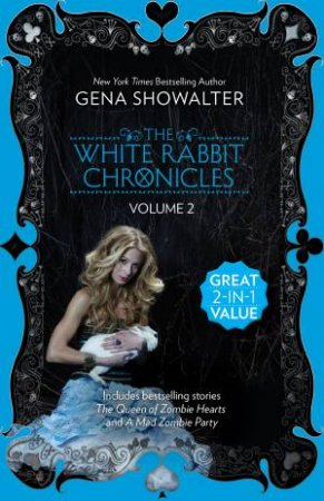 White Rabbit Chronicles: Bind-Up Vol 02 by Gena Showalter