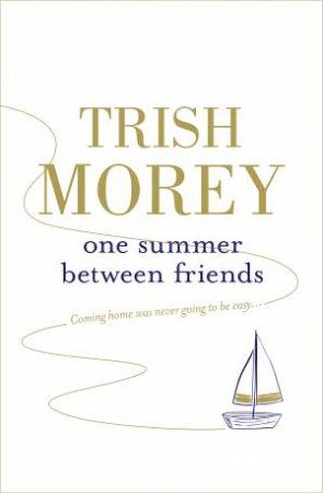 One Summer Between Friends by Trish Morey