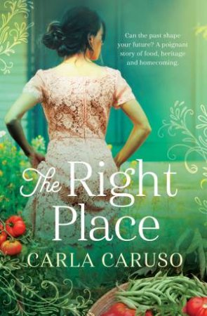 The Right Place by Carla Caruso
