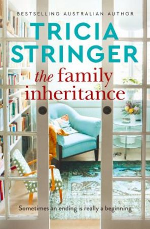 The Family Inheritance by Tricia Stringer