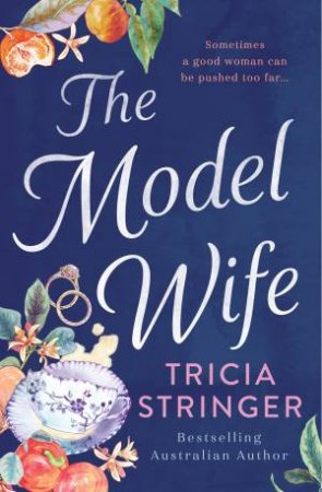 The Model Wife by Tricia Stringer