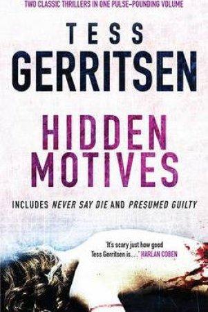 Hidden Motives by Tess Gerritsen