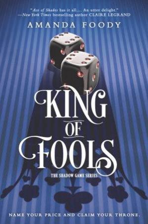 King of Fools by Amanda Foody