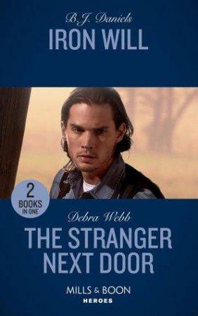 Iron Will/The Stranger Next Door