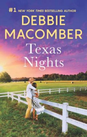 Texas Nights/Dr Texas/Nell's Cowboy/Lone Star Baby by Debbie Macomber
