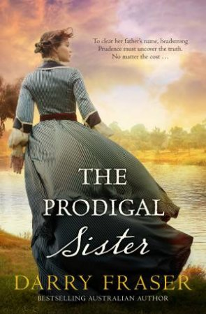 The Prodigal Sister by Darry Fraser