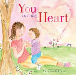 You Are My Heart: Board Book