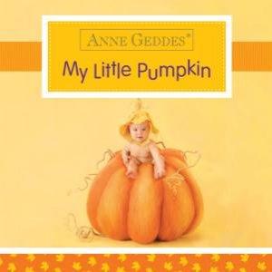 Anne Geddes: My Little Pumpkin