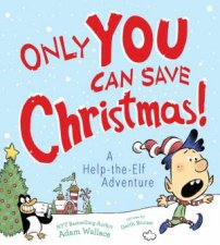 Only You Can Save Christmas