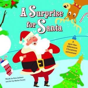 A Surprise For Santa by Kate Jackson & Mattia Cerato