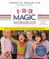 1-2-3 Magic Workbook by Thomas Phelan & Tracy Lee