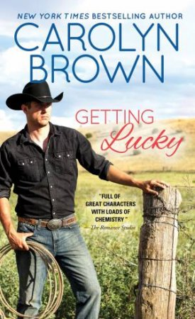 Getting Lucky by Carolyn Brown