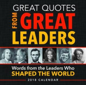 Great Quotes From Great Leaders By Peggy Anderson 9781492649618