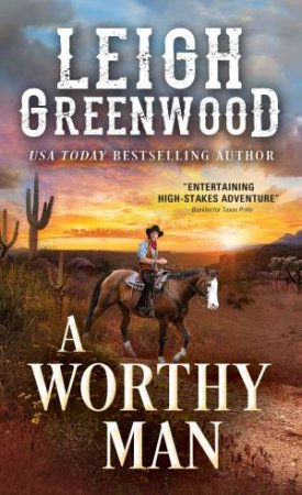 A Worthy Man by Leigh Greenwood